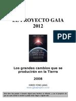 EL PROYECTO GAIA 2012 - Los grandes cambios que se producirán en la Tierra - HWEE-YONG JANG - www.gaiaproject.co.kr