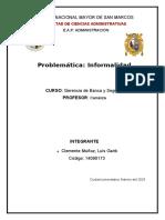 Realidad problemática de la informalidad del Perú y sus posibles soluciones