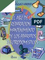 El ABC de la reparacion y mantenimiento de los aparatos electrodomestico(Enriquez Harpes)(Tomo 1)