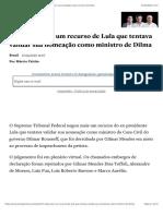 STF nega mais um recurso de Lula que tentava validar sua nomeação como ministro de Dilma