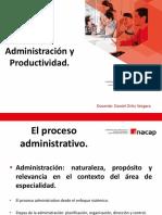1.-Administración naturaleza, propósito y relevancia en el contexto del área de especialidad.