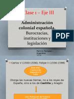 Administración colonial española - 1° clase, Eje III.pptx