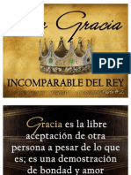 La Gracia Incomparable Del Rey Parte #2