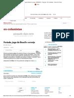 Feriado, jogo do Brasil e cerveja - 29_03_2012 - Pasquale - Ex-Colunistas - Folha de S.Paulo