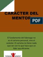 CARACTER DEL MENTOR
