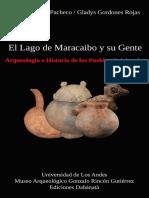 Meneses Pacheco y Gordones Rojas. El lago de Maracaibo y su gente. Arqueología e Historia de los pueblos originarios.