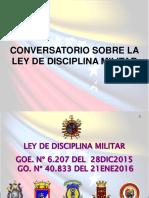CONVERSATORIO SOBRE LEY DE DISCIPLINA MILITAR