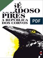 José Cardoso Pires - A Republica Dos Corvos
