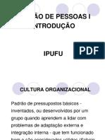 IPUFU31702 (3)(1) – Introdução à Gestão de Pessoas. Cultura Organizacional, Administração de Recursos Humanos e Histórico Da Seleção e Recrutamento