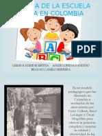 HISTORIA DE LA ESCUELA NUEVA EN COLOMBIA.pptx