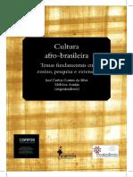 Cultura afro-brasileira temas fundamentais em ensino, pesquisa e extensão.pdf
