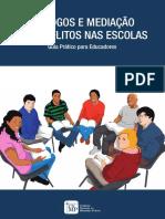 DIÁLOGOS E MEDIAÇÃO DE CONFLITOS NAS ESCOLAS. Guia Prático para Educadores (1)