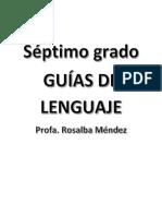 GUIAS DE LENGUAJE 3ER CICLO
