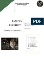 Equipos auxiliares de mineria subterranea