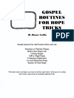 Gospel Routines for rope tricks