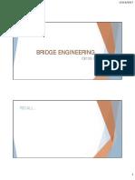 BRIDGE ENGINEERING (Week 3-4)