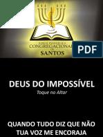 Deus do Impossível - Toque no Altar