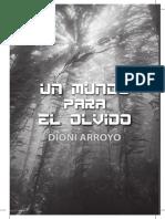 Un mundo para el olvido novela biopunk de Dioni Arroyo para Nowevolution editorial