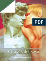 A través del sexo - Volumen 1