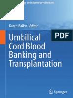 (Stem Cell Biology and Regenerative Medicine) Karen Ballen (eds.) - Umbilical Cord Blood Banking and Transplantation-Springer International Publishing (2014).pdf