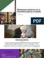FECUNDIDAD ESPIRITUAL DE LA CONTEMPLACIÓN DE LA PASIÓN