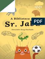 A Biblioteca do Sr. Jabu