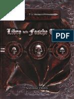 [D&D 3.5 - Ita] Libro Delle Fosche Tenebre