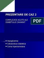PREZENTARE DE CAZ 2 diabet