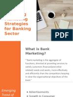Emerging Marketing strategies in Banking Sector