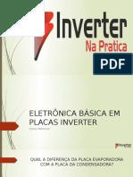 APRESENTAÇÃO ELETRÔNICA BÁSICA EM PLACAS INVERTER