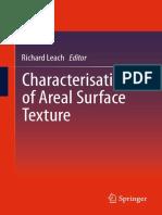 Richard Leach (auth.), Richard Leach (eds.)-Characterisation of Areal Surface Texture-Springer-Verlag Berlin Heidelberg (2013).pdf