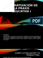 Diapo - SISTEMATIZACIÓN DE LA PRAXIS EDUCATIVA I