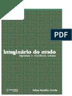 Felipe Botelho Correa - Imaginário do medo_ imprensa e violência urbana-Luminária (2009)