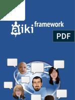 Aiki Framework and Aiki Lab Pve Ltd