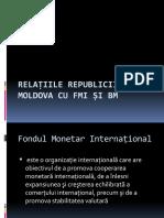 Relațiile Republicii Moldova Cu FMI Și BM