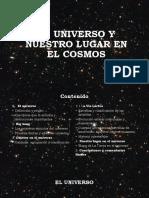 EL UNIVERSO Y NUESTRO LUGAR EN EL COSMOS.pptx