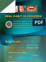 Oral Habit in Children (Prawati Nuraini-IKGA)(1).ppt