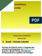 Formação Econômica Brasileira.ppt