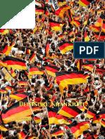 Deutsche Krankheit.