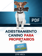 Adiestramiento Canino Para Prop - Jose Arca