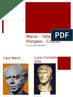 5. Presentazione storia - Mario Silla Crasso Pompeo