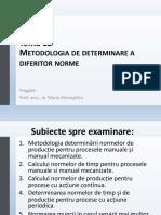 Tema 12- METODOLOGIA DETERMINARII NORMELOR