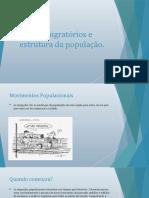 Fluxos migatórios e estrutura da população.pptx