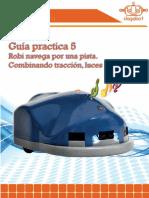 Guia práctica 5_Aplicacion_Robi navega por una pista, combinando tracción, luces y sonidos.pdf