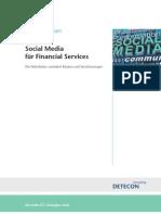 Social Media für Financial Services. Die Web-Kultur verändert Banken und Versicherungen (Detecon Spotlight)