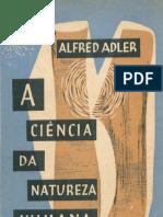 Alfred Adler - A ciência da natureza humana (1957, Companhia Editora Nacional).pdf