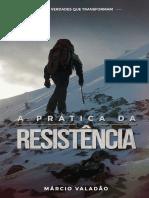 A Prática da Resistência - Lagoinha