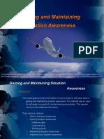 _ Gaining and Maintaining Situation Awareness