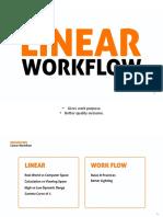 Linear Workflow.
