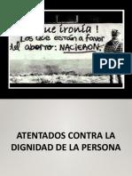 3 ATENTADOS CONTRA DIGNIDAD PH
